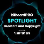 Billboard Pro Spotlight Live Virtual Event: Creators and Copyright