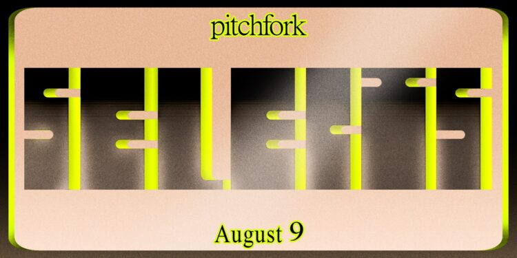 10 Songs You Should Listen to Now: This Week's Pitchfork Selects Playlist