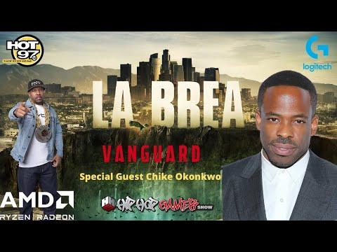 Call Of Duty Vanguard Star Chiké Okonkwo Joins HipHopGamer To Talk LA BREA On NBC